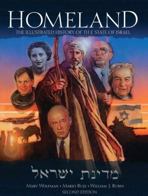 Homeland: The Illustrated History of the State of Israel 9780977150700