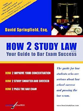 How 2 Study Law 9780976550709