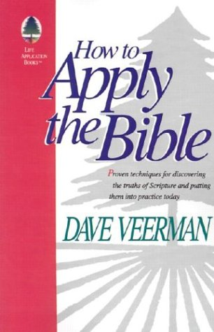 How to Apply the Bible 9780972461603