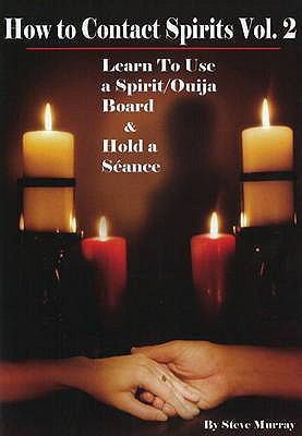 How to Contact Spirits 9780979217777