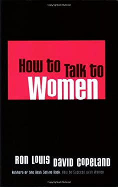 How to Talk to Women 9780971907607