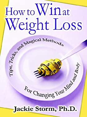 How to Win at Weight Loss 9780977656400