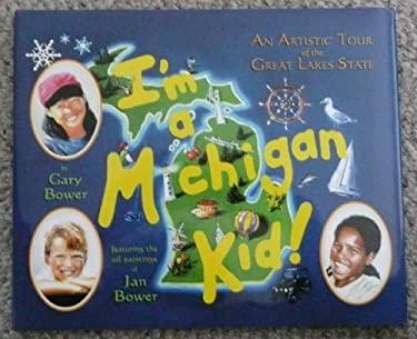 I'm A Michigan Kid!