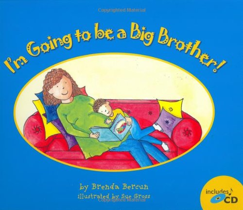 I'm Going to Be a Big Brother! [With CD] 9780976719878