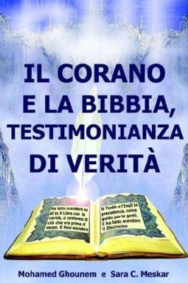 Il Corano e la Bibbia, Testimonianza di Verita 9780972851855