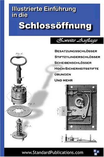 Illustrierte Einfuehrungin Die Schlossoeffnung 9780972269179