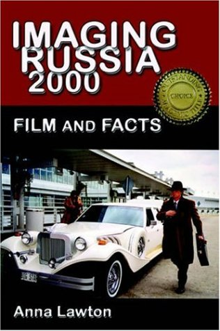 Imaging Russia 2000: Film and Facts 9780974493428