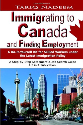 Immigrating to Canada and Finding Employment 9780973455182