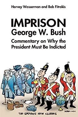 Imprison George Bush 9780975340257