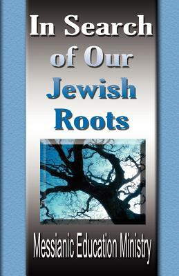 In Search of Our Jewish Roots 9780976721192