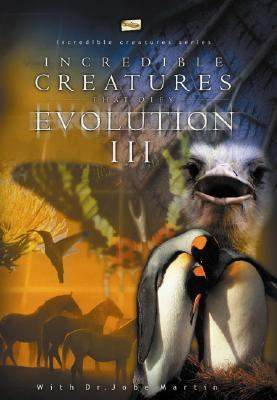 Incredible Creatures That Defy Evolution: Vol. II 9780970742230