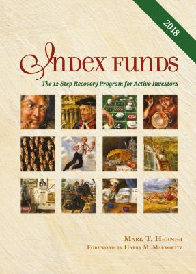 Index Funds: The 12-Step Recovery Program for Active Investors 9780976802310