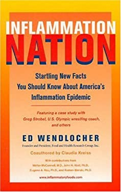Inflammation Nation: Startling New Facts about America's Inflammation Epidemic 9780975883501