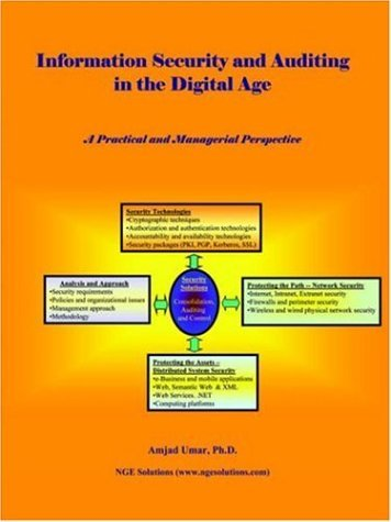 Information Security and Auditing in the Digital Age 9780972741477