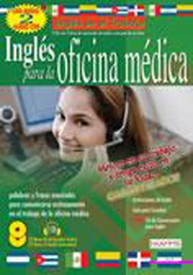 Ingles Para La Ofincina Medica/English for the Medical Office 9780978542498