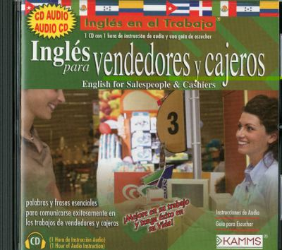 English for Sales People & Cashiers: Ingles Para Vendedores y Cajeros 9780979842719