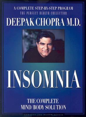 Insomnia: The Complete Mind/Body Solution [With 36 Page Workbook] 9780974599243