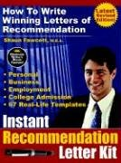 Instant Recommendation Letter Kit - How to Write Winning Letters of Recommendation (Revised Edition - Pod) 9780973626544