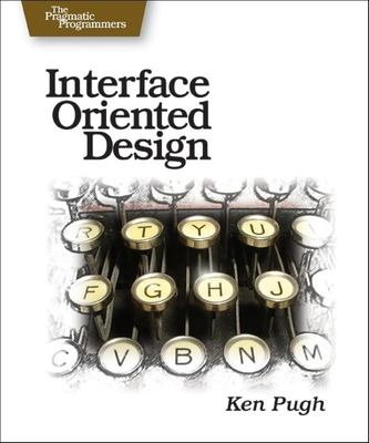 Interface-Oriented Design 9780976694052