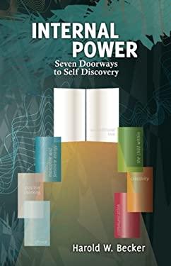 Internal Power - Seven Doorways to Self Discovery 9780979046018