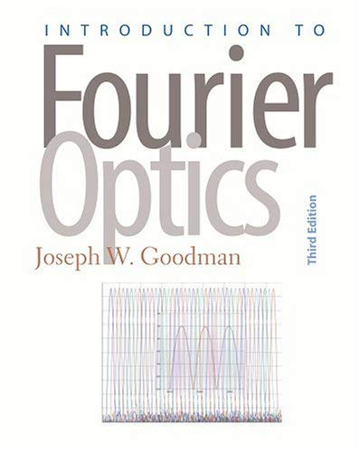 Introduction to Fourier Optics 9780974707723