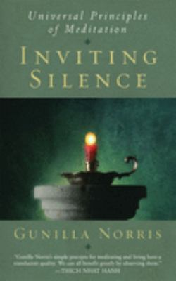 Inviting Silence: Universal Principles of Meditation 9780974240503