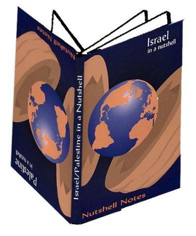 Israel-Palestine in a Nutshell 9780970290847