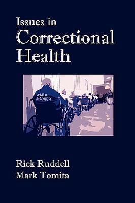 Issues in Correctional Health 9780979645501