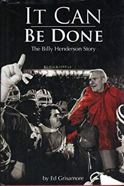 It Can Be Done: The Billy Henderson Story 9780977091218
