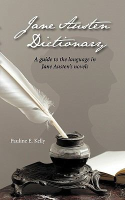 Jane Austen Dictionary 9780976881230
