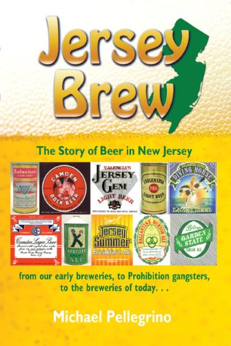 Jersey Brew, The Story of Beer in New Jersey 9780976523314