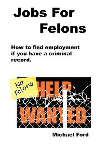 Jobs for Felons