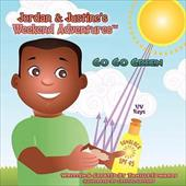 Jordan & Justine's Weekend Adventures TM: Go Go Green