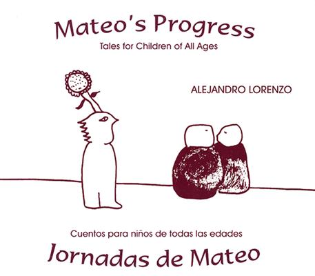 Jornadas de Mateo = Mateo's Progress 9780971436633