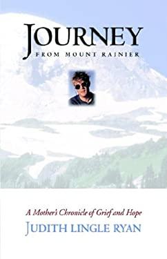 Journey from Mount Rainier 9780977620760