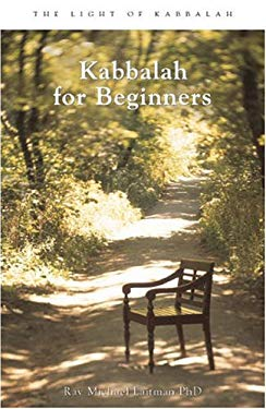 Kabbalah for Beginners: A Beginner's Guide to the Hidden Wisdom