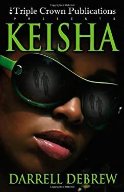 Keisha: Triple Crown Publications Presents 9780976789437