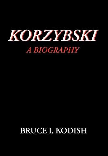 Korzybski: A Biography 9780970066404
