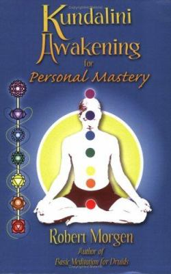 Kundalini Awakening for Personal Mastery 9780977380107