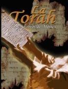 La Torah: Los 5 Libros de Moises 9780979311949