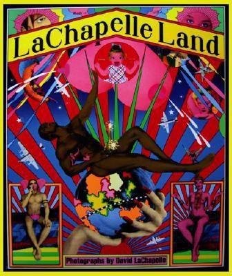 LaChapelle Land 9780976670803