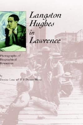 Langston Hughes in Lawrence: Photographs and Biographical Resources 9780976177326