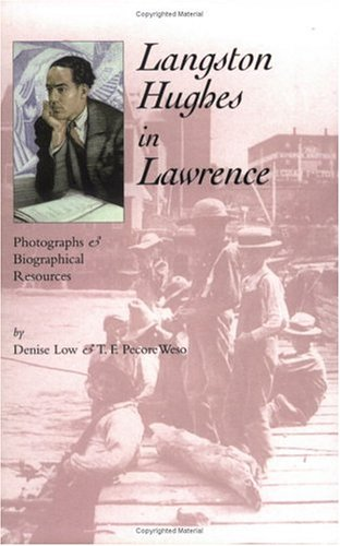 Langston Hughes in Lawrence: Photographs and Biographical Resources 9780976177333