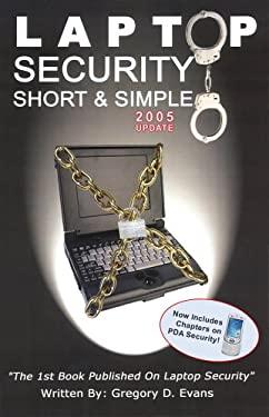 Laptop Security Short & Simple 9780974561127