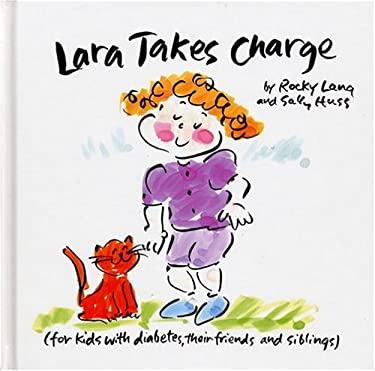 Lara Takes Charge 9780975418406