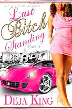 Last Bitch Standing 9780975581186