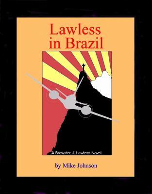 Lawless in Brazil 9780978797416