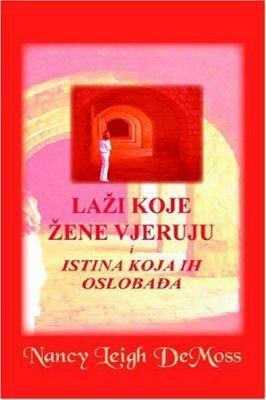 Lazi Koje Zene Vjeruju 9780971371132
