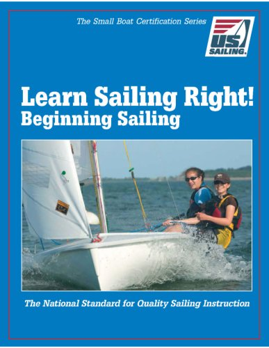 Learn Sailing Right! Beginner Sailing 9780979467721