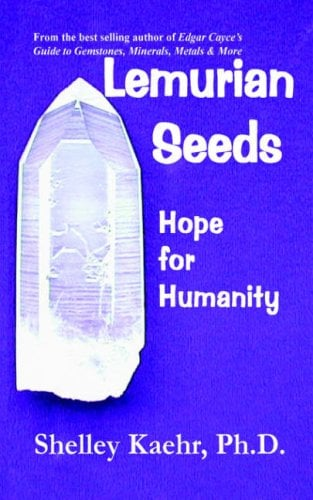 Lemurian Seeds: Hope for Humanity 9780977755608
